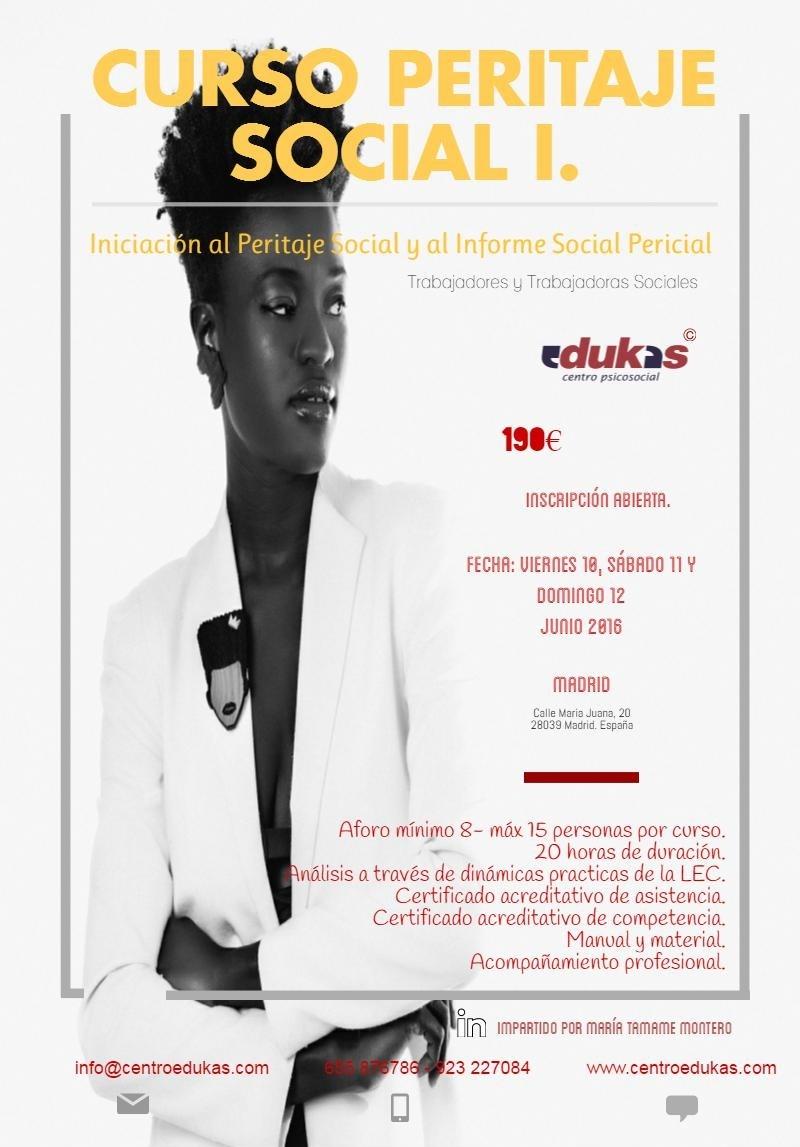 Curso PERITAJE SOCIAL I. Iniciación al Peritaje Social y al Informe Social Pericial. #MADRID
